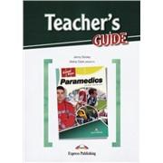 Paramedics — Скорая помощь. Teacher's Guide. Книга для учителя