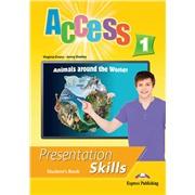 Access 1 presentation skills student's book - учебник