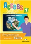 Access 1 presentation skills student's book - учебник