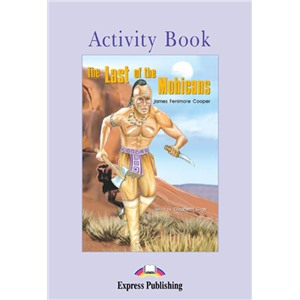 The Last of the Mohicans. Activity Book. Рабочая тетрадь