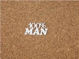 100% man