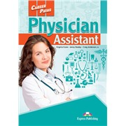 Career Paths: Physician Assistant (Student's Book) - Пособие для ученика