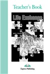 life exchange teacher's book - книга для учителя (new)
