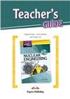 Nuclear Engineering (Teacher's Guide) - методическое руководство для учителя