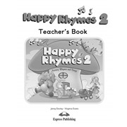 happy rhymes 2 teacher's book - книга для учителя